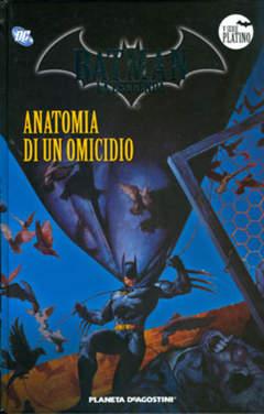 Copertina BATMAN LA LEGGENDA n.84 - ANATOMIA DI UN OMICIDIO, PLANETA-DE AGOSTINI