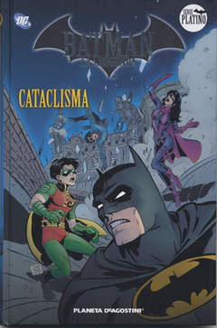 Copertina BATMAN LA LEGGENDA n.8 - CATACLISMA, PLANETA-DE AGOSTINI