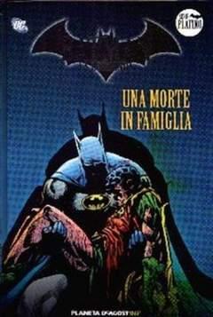 Copertina BATMAN LA LEGGENDA n.5 - UNA MORTE IN FAMIGLIA         , PLANETA-DE AGOSTINI