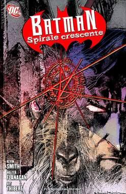 Copertina BATMAN SPIRALE CRESCENTE n. - SPIRALE CRESCENTE, PLANETA-DE AGOSTINI