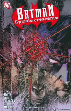Copertina BATMAN SPIRALE CRESCENTE n.1 - SPIRALE CRESCENTE, PLANETA-DE AGOSTINI