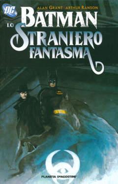 Copertina BATMAN STRANIERO FANTASMA n. - BATMAN STRANIERO FANTASMA, PLANETA-DE AGOSTINI