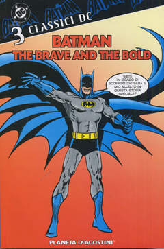 Copertina BATMAN THE BRAVE AND THE BOLD n.3 - BATMAN THE BRAVE AND THE     3, PLANETA-DE AGOSTINI