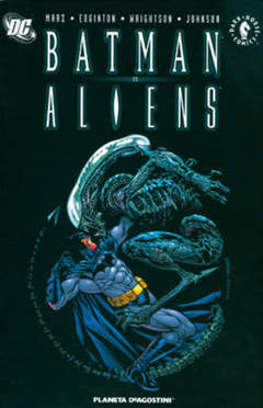 Copertina BATMAN VS ALIENS n. - DC CROSSOVERS, PLANETA-DE AGOSTINI