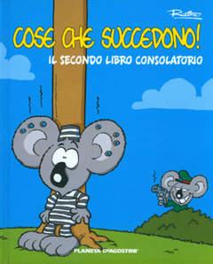 Copertina COSE CHE SUCCEDONO! n.2 - SECONDO LIBRO CONSOLATORIO, PLANETA-DE AGOSTINI
