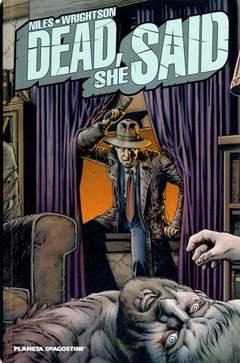 Copertina DEAD SHE SEAD n. - DEAD, SHE SAID, PLANETA-DE AGOSTINI