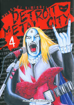 Copertina DETROIT METAL CITY n.4 - DETROIT METAL CITY, PLANETA-DE AGOSTINI