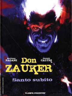 Copertina DON ZAUKER SANTO SUBITO n. - DON ZAUKER: SANTO SUBITO, PLANETA-DE AGOSTINI