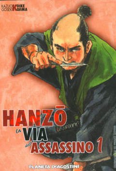 Copertina HANZO LA VIA DELL'ASSASSINO m7 n.1 - HANZO, LA VIA DELL'ASSASSINO, PLANETA-DE AGOSTINI