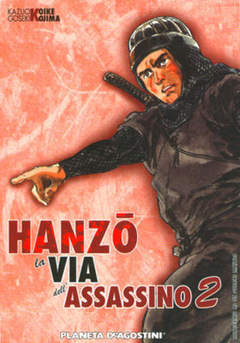 Copertina HANZO LA VIA DELL'ASSASSINO m7 n.2 - HANZO, LA VIA DELL'ASSASSINO, PLANETA-DE AGOSTINI