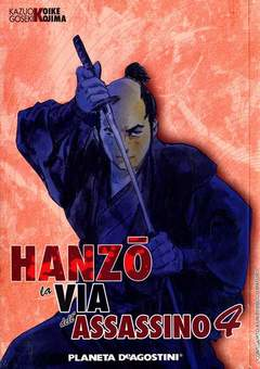 Copertina HANZO LA VIA DELL'ASSASSINO m7 n.4 - HANZO, LA VIA DELL'ASSASSINO, PLANETA-DE AGOSTINI