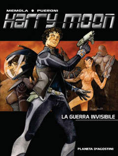 Copertina HARRY MOON n.1 - GUERRA INVISIBILE, PLANETA-DE AGOSTINI
