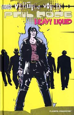 Copertina HEAVY LIQUID n. - VERTIGO VOICES: PAUL POPE, PLANETA-DE AGOSTINI