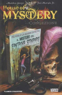 Copertina HOUSE OF MYSTERY serie n.7 - CONCEZIONE, PLANETA-DE AGOSTINI
