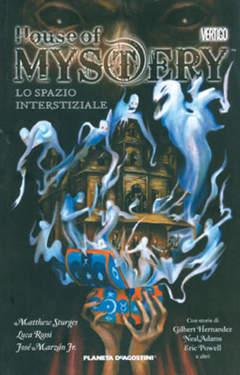 Copertina HOUSE OF MYSTERY serie n.3 - LO SPAZIO INTERSTIZIALE, PLANETA-DE AGOSTINI
