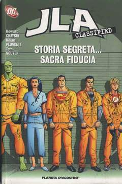 Copertina JLA CLASSIFIED n.4 - STORIA SEGRETA...SACRA FIDUCIA, PLANETA-DE AGOSTINI