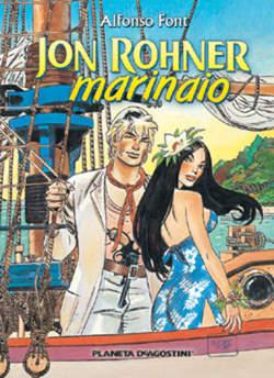 Copertina JON ROHNER MARINAIO n. - JON ROHNER, MARINAIO, PLANETA-DE AGOSTINI