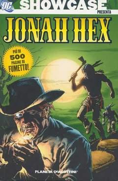 Copertina JONAH HEX SHOWCASE PRESENTA n. - JONAH HEX SHOWCASE, PLANETA-DE AGOSTINI