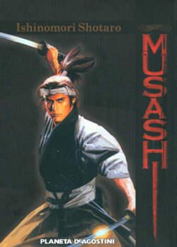 Copertina MUSASHI n. - MIYAMOTO MUSASHI, PLANETA-DE AGOSTINI