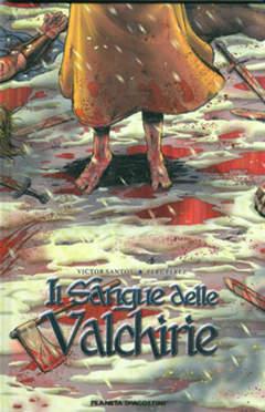 Copertina SANGUE DELLE VALCHIRIE n.1 - SANGUE DELLE VALCHIRIE, PLANETA-DE AGOSTINI