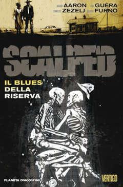 Copertina SCALPED serie n.7 - IL BLUES DELLA RISERVA, PLANETA-DE AGOSTINI