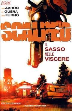 Copertina SCALPED serie n.4 - IL SASSO NELLE VISCERE, PLANETA-DE AGOSTINI