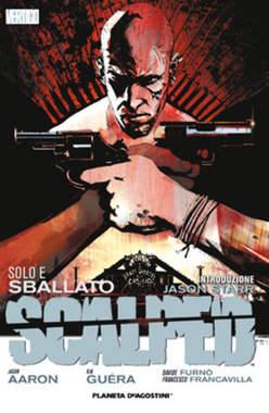 Copertina SCALPED serie n.5 - SOLO E SBALLATO, PLANETA-DE AGOSTINI