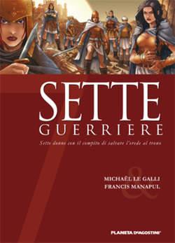 Copertina SETTE n.5 - SETTE GUERRIERI, PLANETA-DE AGOSTINI
