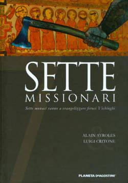 Copertina SETTE n.4 - SETTE MISSIONARI, PLANETA-DE AGOSTINI