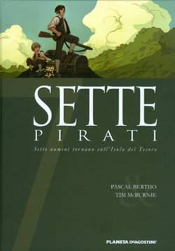 Copertina SETTE n.3 - SETTE PIRATI, PLANETA-DE AGOSTINI