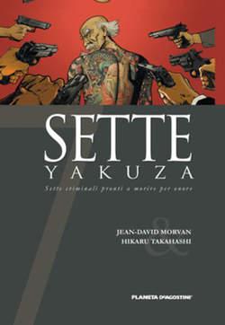 Copertina SETTE n.6 - SETTE YAKUZAS, PLANETA-DE AGOSTINI