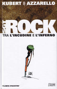 Copertina SGT. ROCK TRA INCUDINE INFERNO n. - TRA L'INCUDINE E L'INFERNO, PLANETA-DE AGOSTINI
