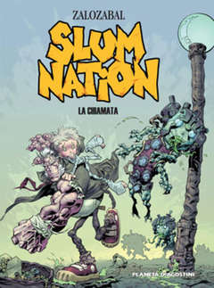 Copertina SLUM NATION n. - LA CHIAMATA, PLANETA-DE AGOSTINI