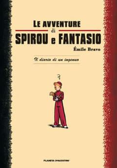 Copertina SPIROU DI BRAVO n. - IL DIARIO DI UN INGENUO, PLANETA-DE AGOSTINI