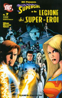 Copertina SUPERGIRL LEG.S.E. DC PRESENTA n.7 - SUPERGIRL E LA LEGIONE DEI SUPEREROI, PLANETA-DE AGOSTINI