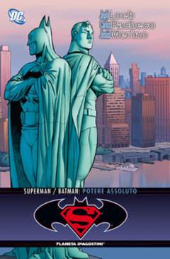 Copertina SUPERMAN/BATMAN POTERE ASSOL. n. - POTERE ASSOLUTO, PLANETA-DE AGOSTINI