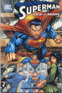Copertina SUPERMAN CRISI IN ARRIVO n. - CRISI IN ARRIVO, PLANETA-DE AGOSTINI