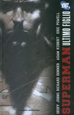 Copertina SUPERMAN DI GEOFF JOHNS (m3) n.1 - SUPERMAN: ULTIMO FIGLIO, PLANETA-DE AGOSTINI