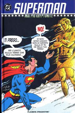Copertina SUPERMAN MAI PIU' KRYPTONITE n. - SUPERMAN: MAI PIU' KRYPTONITE, PLANETA-DE AGOSTINI