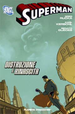 Copertina SUPERMAN TP n.4 - DISTRUZIONE E RINASCITA, PLANETA-DE AGOSTINI