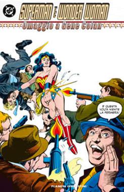 Copertina SUPERMAN E WONDER WOMAN n. - OMAGGIO A GENE COLAN - CLASSIC, PLANETA-DE AGOSTINI