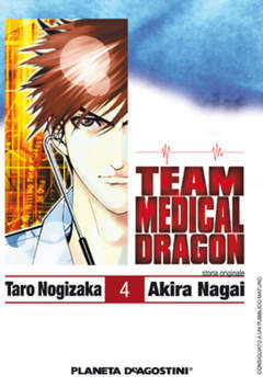 Copertina TEAM MEDICAL DRAGON n.4 - TEAM MEDICAL DRAGON, PLANETA-DE AGOSTINI