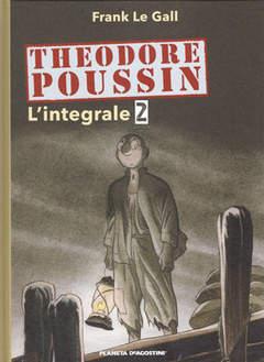 Copertina THEODORE POUSSIN (m3) n.2 - L'INTEGRALE, PLANETA-DE AGOSTINI