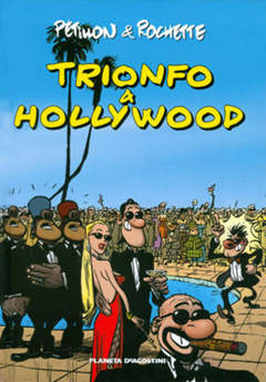 Copertina TRIONFO A HOLLIWOOD n.1 - TRIONFO A HOLLIWOOD          1, PLANETA-DE AGOSTINI