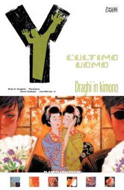 Copertina Y ULTIMO UOMO (m11) n.9 - DRAGHI IN KIMONO, PLANETA-DE AGOSTINI