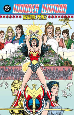 Copertina WONDER WOMAN DI GEORGE PEREZ n.1 - WONDER WOMAN, PLANETA-DE AGOSTINI