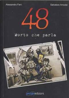Copertina 48 MORTO CHE PARLA n. - 48 MORTO CHE PARLA, PROGLO
