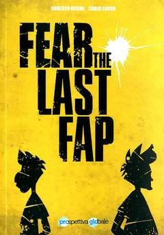Copertina FEAR THE LAST FAP n. - FEAR THE LAST FAP, PROGLO