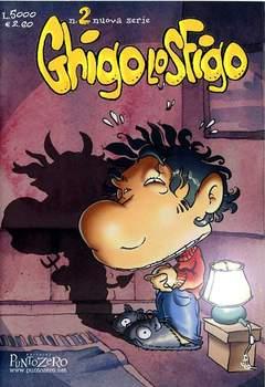 Copertina GHIGO SFIGO n.2 - GHIGO SFIGO                  2, PUNTO ZERO EDITRICE
