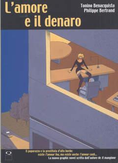Copertina AMORE E IL DENARO n. - AMORE E IL DENARO, Q PRESS